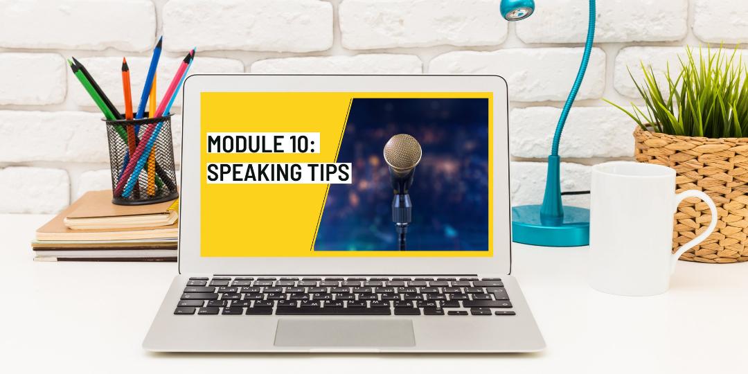 The Speech Writing System  Module 10